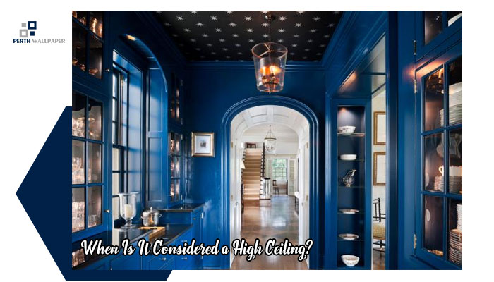 considered a high ceiling