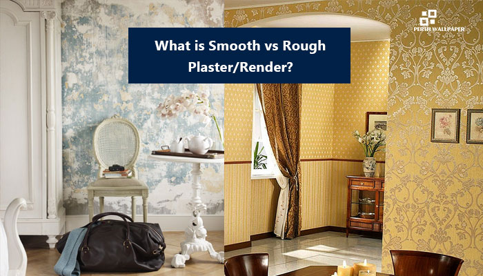 smooth vs rough plaster
